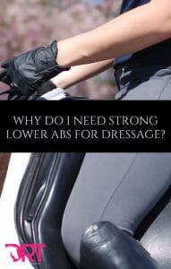 why-do-i-need-strong-lower-abs-for-dressage
