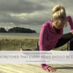 5 Stretches that every rider should be doing