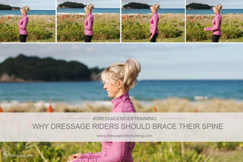 Why Dressage Riders Should Brace Their Spine