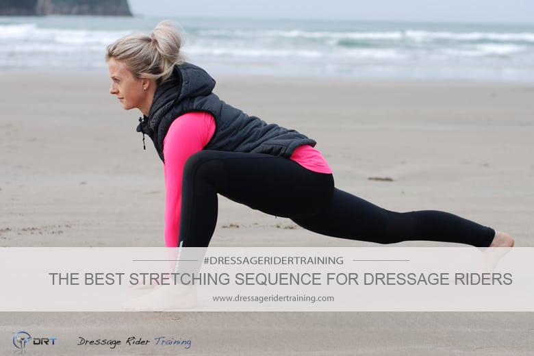 The best stretching sequence for dressage riders
