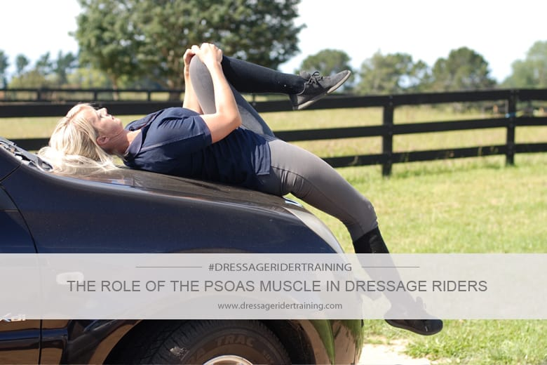 The role of the psoas muscle in dressage riders