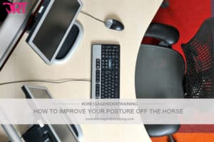 How to improve your posture off the horse