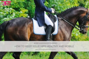 how to keep your hips healthy and mobile