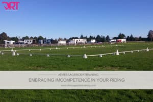 embracing imcompetence in your riding