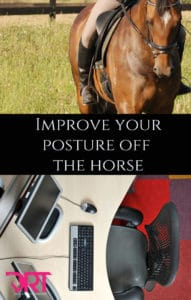 improve your posture off your horse