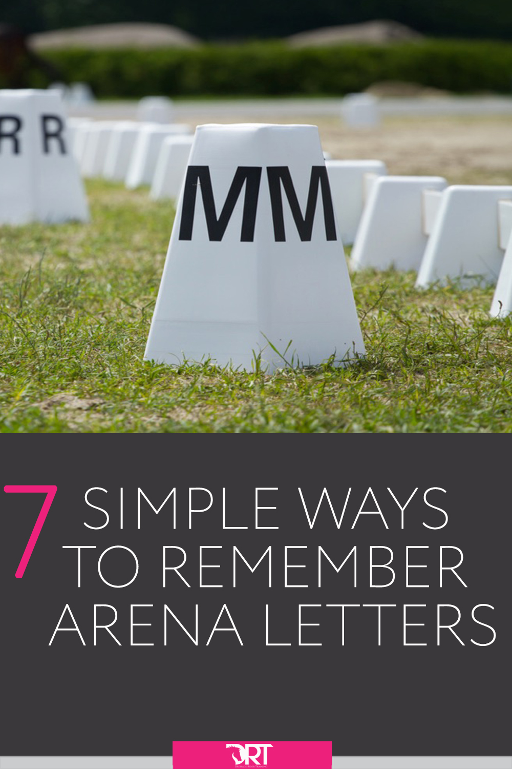 Here I share some simple ways to help you remember the dressage arena letters and markers plus the proper layout of the dressage arena.  #dressage #dressagearena #dressagearenasetup #dressagearenalayout