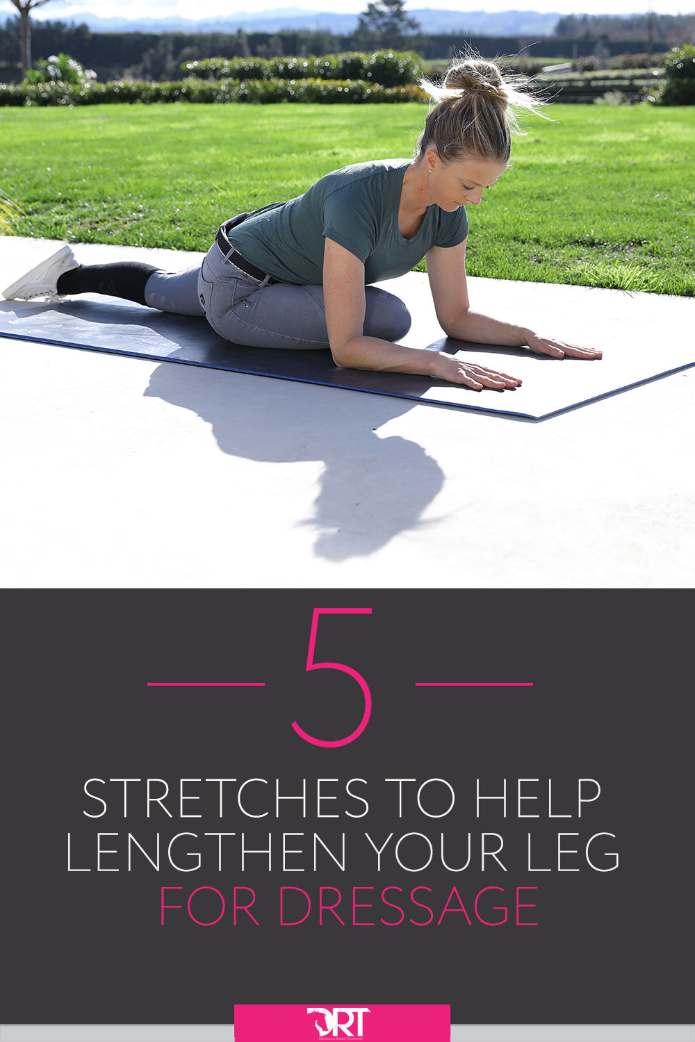 5 Stretches To Help You Lengthen Your Leg For Dressage